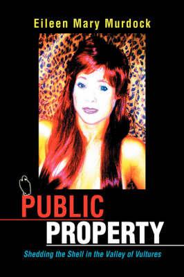 Public Property by Eileen Mary Murdock