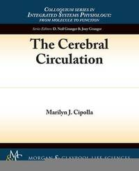 The Cerebral Circulation by Marilyn J. Cipolla image
