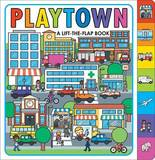 Playtown by Roger Priddy