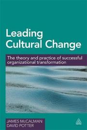 Leading Cultural Change by James McCalman