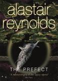 The Prefect (Revelation Space #5) by Alastair Reynolds