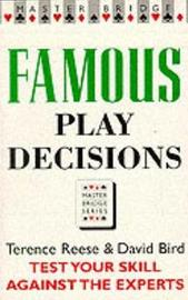 Famous Play Decisions by David Bird image