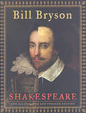 Shakespeare: The Illustrated and Updated Edition by Bill Bryson