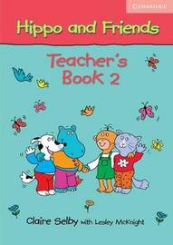 Hippo and Friends 2 Teacher's Book by Claire Selby image