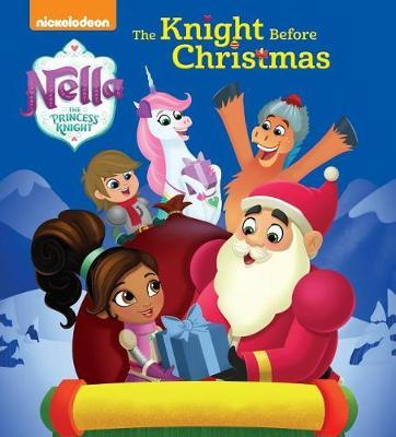 The Knight Before Christmas (Nella the Princess Knight) by Random House