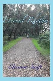 Eternal Rhythm by Eleanor Swift