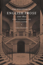 The Evolution of English Prose, 1700-1800 by Carey McIntosh image