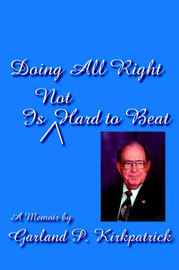 Doing All Right Is Not Hard to Beat by Garland, P. Kirkpatrick image