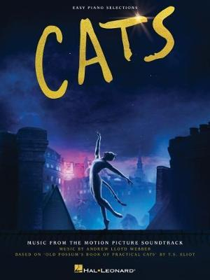 Cats: Easy Piano Selections from the Motion Picture Soundtrack by Andrew Lloyd Webber
