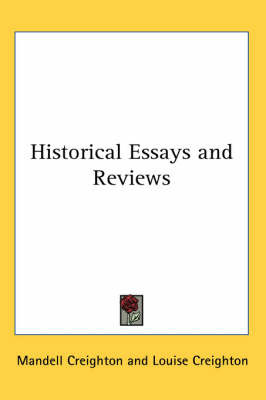 Historical Essays and Reviews by Mandell Creighton image