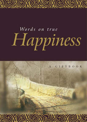 Words on True Happiness by Helen Exley