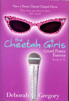 Cheetah Girls, The - Books 9-12 by Deborah Gregory