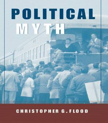 Political Myth by Christopher Flood
