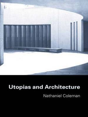 Utopias and Architecture by Nathaniel Coleman image