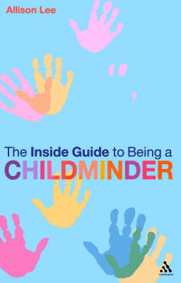 The Inside Guide to Being a Childminder by Allison Lee image