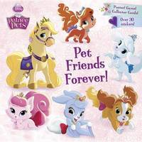 Pet Friends Forever! by Andrea Posner-Sanchez