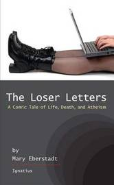 The Loser Letters by Mary Eberstadt image