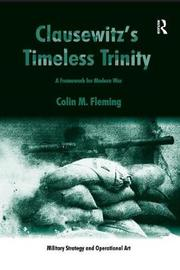 Clausewitz's Timeless Trinity by Colin M. Fleming image