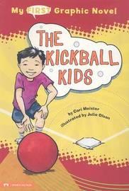 The Kickball Kids by Cari Meister