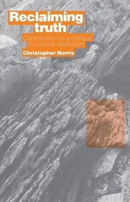 Reclaiming Truth by Christopher Norris