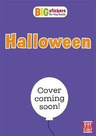 Big Stickers for Tiny Hands: Halloween by Pat-A-Cake