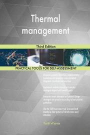 Thermal Management Third Edition by Gerardus Blokdyk image