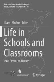 Life in Schools and Classrooms