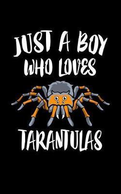 Just A Boy Who Loves Tarantulas by Marko Marcus image