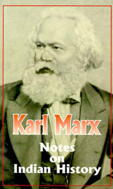 Notes on Indian History: (664-1858) by Karl Marx