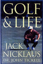 Golf and Life by Jack Nicklaus image