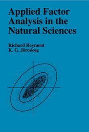 Applied Factor Analysis in the Natural Sciences by Richard A. Reyment