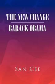 The New Change Barack Obama by San Cee image