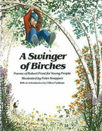 A Swinger of Birches: Poems of Robert Frost for Young People by Robert Frost image
