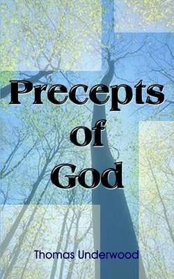 Precepts of God by Thomas Underwood image