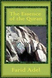 The Essence of the Quran by Farid Adel