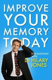 Improve Your Memory Today by Hilary Jones image