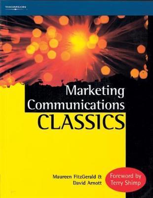 Marketing Communications Classics by David Arnott image