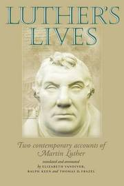 Luther's Lives by Johannes Cochlaeus