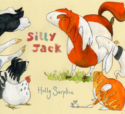Silly Jack by Holly Surplice
