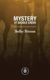 Mystery at Saddle Creek by Shelley Peterson image