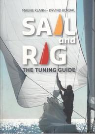 Sail and Rig - The Tuning Guide by Magne Klann