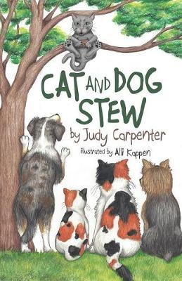 Cat and Dog Stew by Judy Carpenter