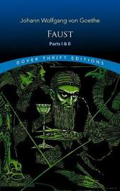 Faust: Parts One and Two by JohannWolfgangvon Goethe