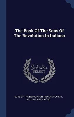 The Book of the Sons of the Revolution in Indiana image