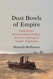 Dust Bowls of Empire by Hannah Holleman