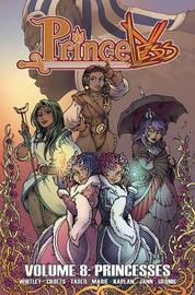 Princeless Volume 8: Princesses by Jeremy Whitley