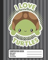 I Love Turtles Composition Book by Kawaii So Cute image