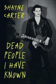 Dead People I Have Known by Shayne Carter image