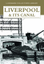 Liverpool and Its Canal by Mike Clarke image