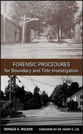 Forensic Procedures for Boundary and Title Investigation by Donald A. Wilson image